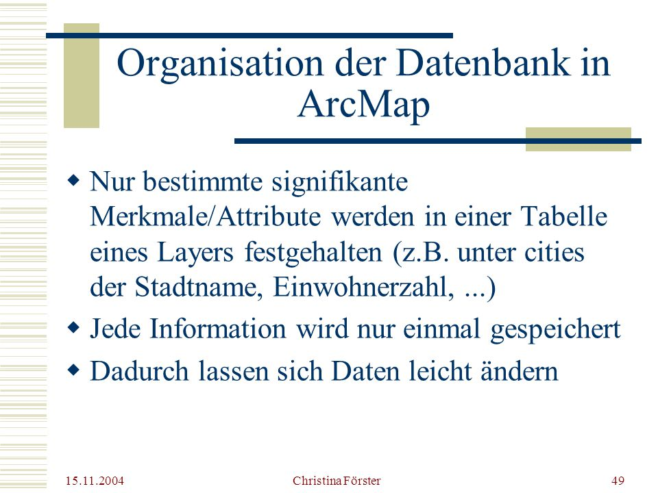Organisation der Datenbank in ArcMap