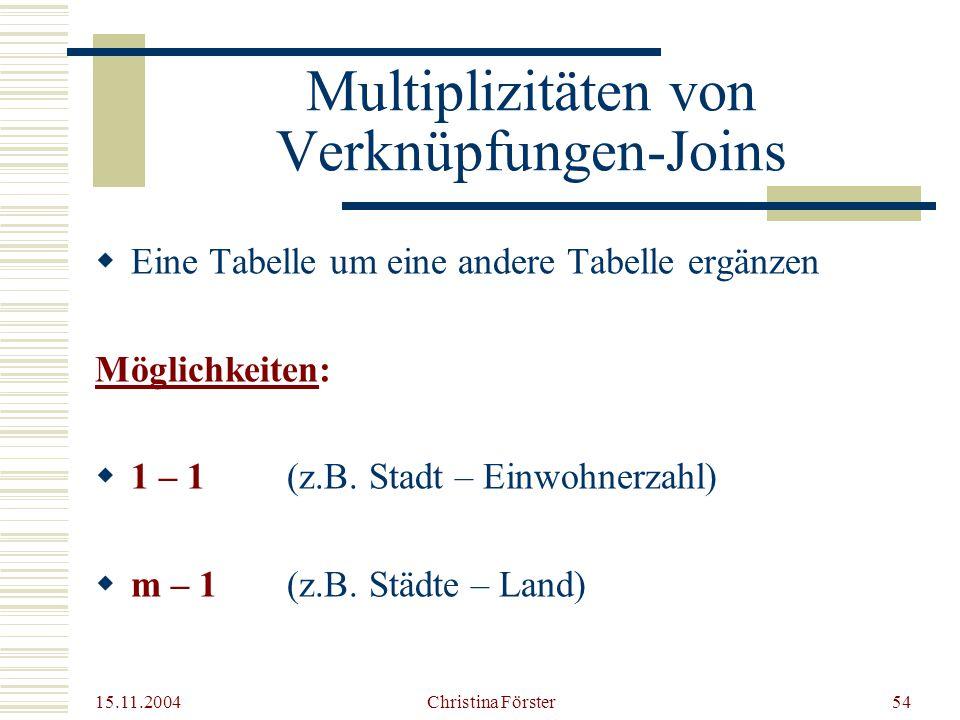Multiplizitäten von Verknüpfungen-Joins