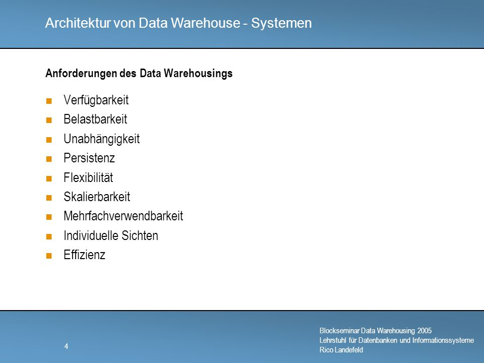 Anforderungen des Data Warehousings