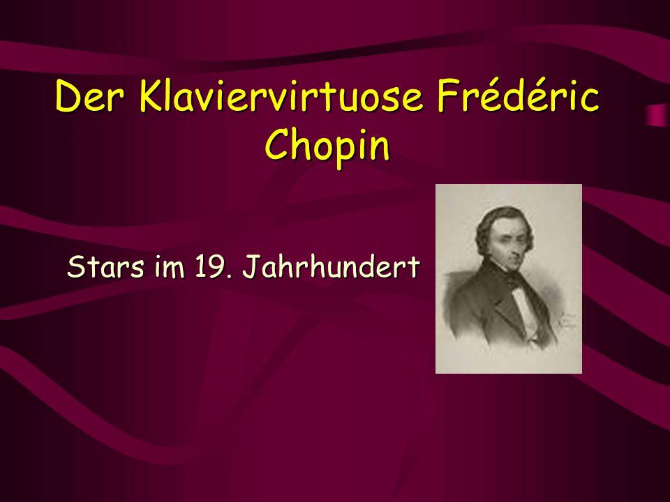 Der Klaviervirtuose Frédéric Chopin