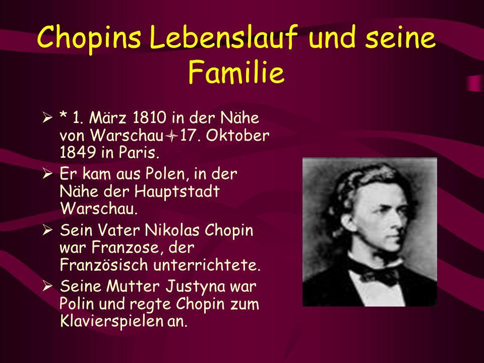 Chopins Lebenslauf und seine Familie