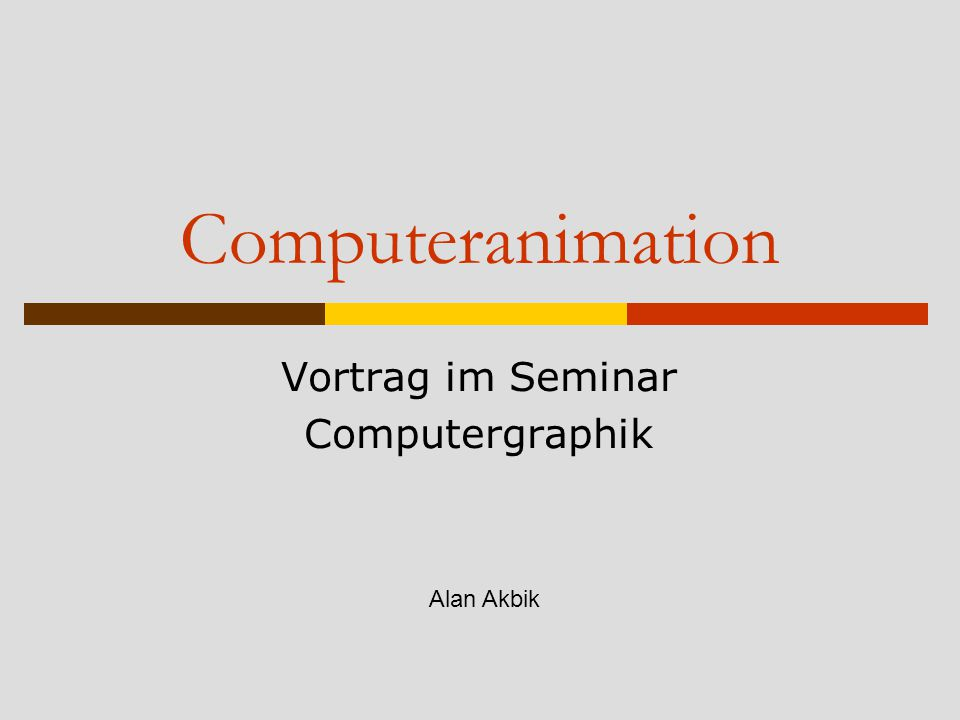 Vortrag im Seminar Computergraphik