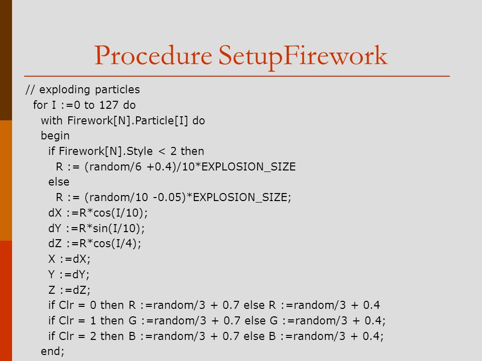Procedure SetupFirework