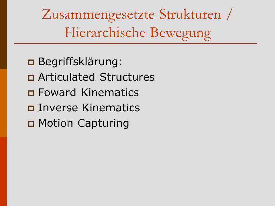 Zusammengesetzte Strukturen / Hierarchische Bewegung