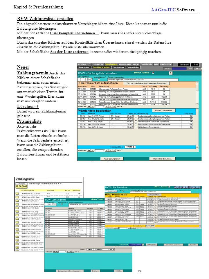 Kapitel 8: Prämienzahlung AAGen-ITC Software