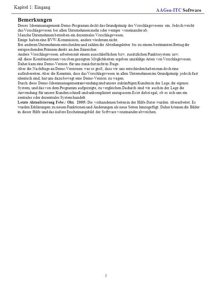 Bemerkungen Kapitel 1: Eingang AAGen-ITC Software