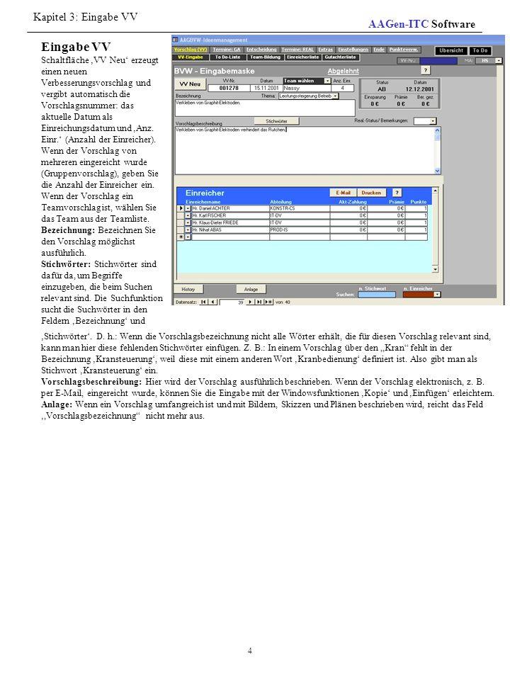 Kapitel 3: Eingabe VV AAGen-ITC Software.
