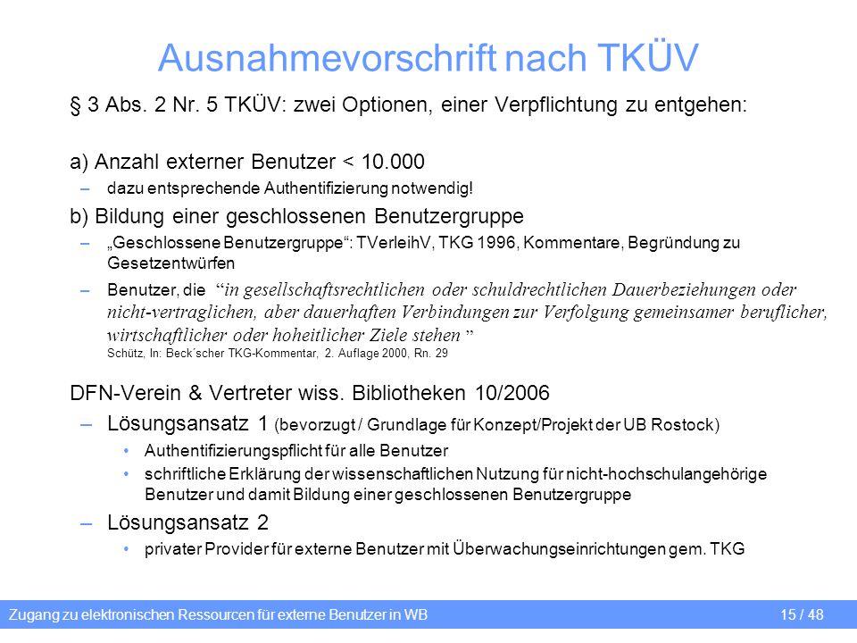 Ausnahmevorschrift nach TKÜV