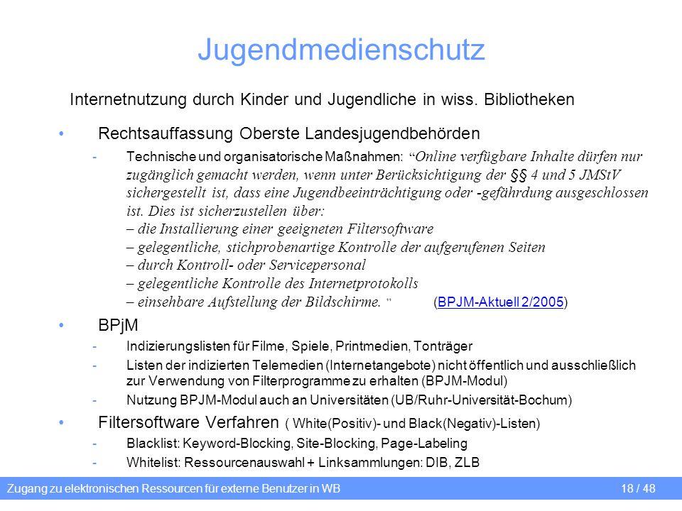 Jugendmedienschutz Internetnutzung durch Kinder und Jugendliche in wiss. Bibliotheken. Rechtsauffassung Oberste Landesjugendbehörden.