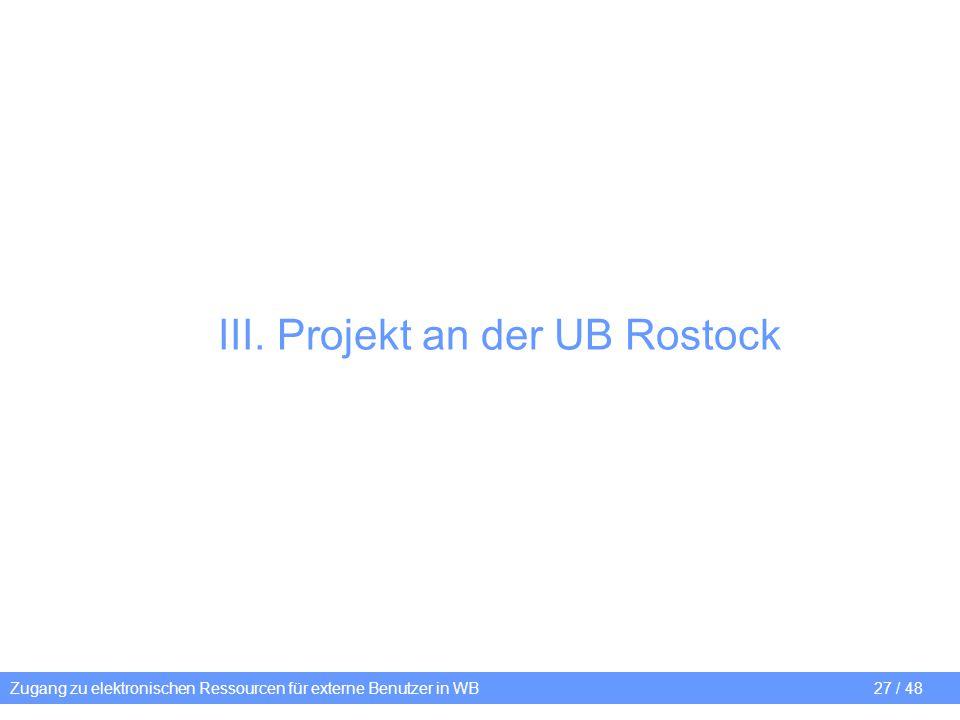 III. Projekt an der UB Rostock