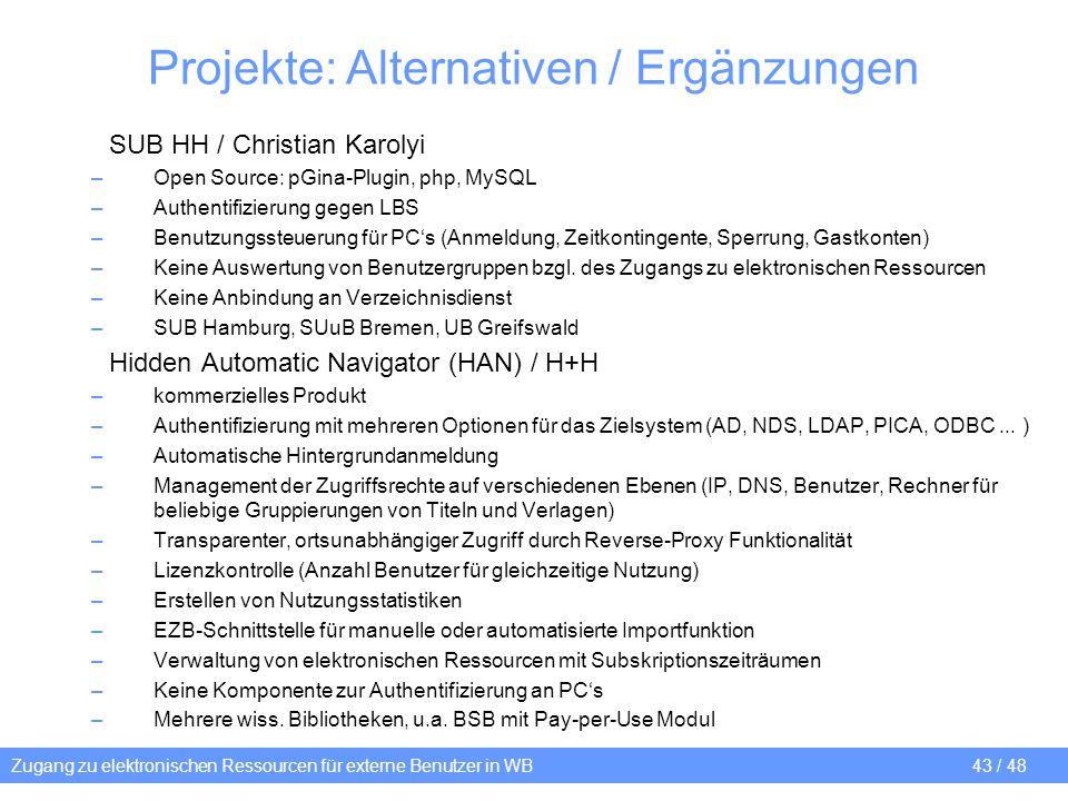 Projekte: Alternativen / Ergänzungen