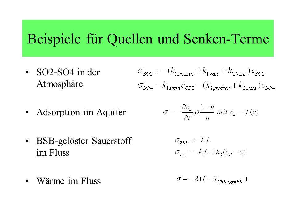 Beispiele für Quellen und Senken-Terme