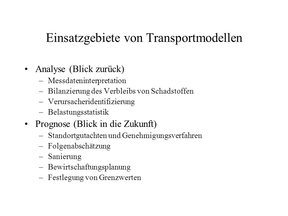 Einsatzgebiete von Transportmodellen