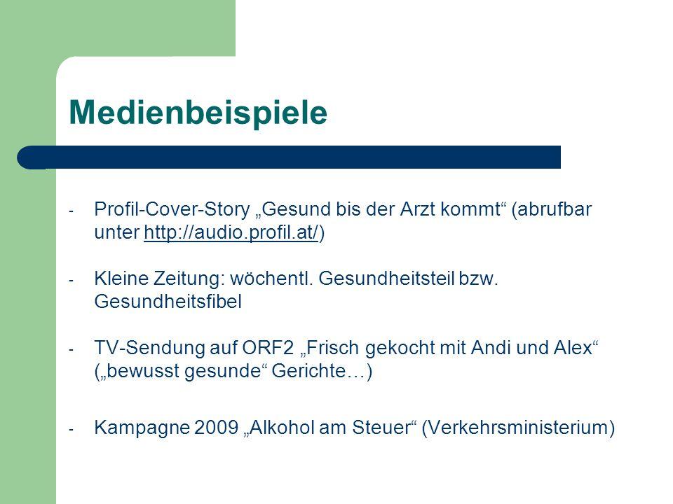 """Medienbeispiele Profil-Cover-Story """"Gesund bis der Arzt kommt (abrufbar unter http://audio.profil.at/)"""