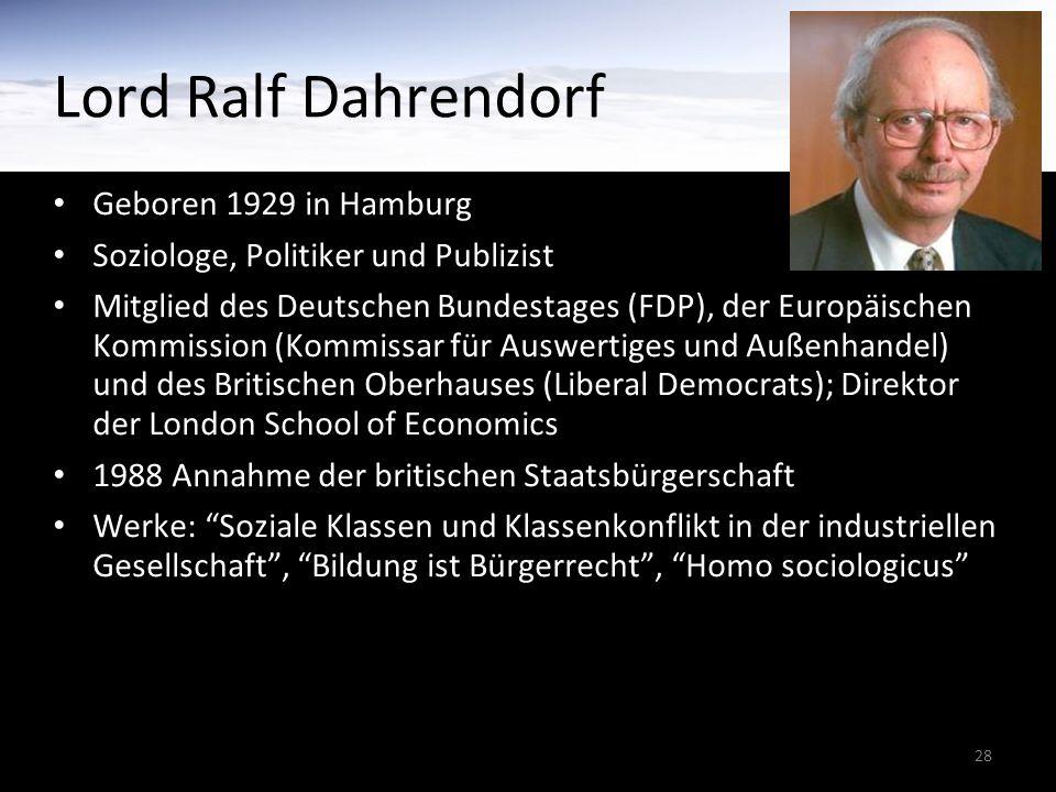 Lord Ralf Dahrendorf Geboren 1929 in Hamburg