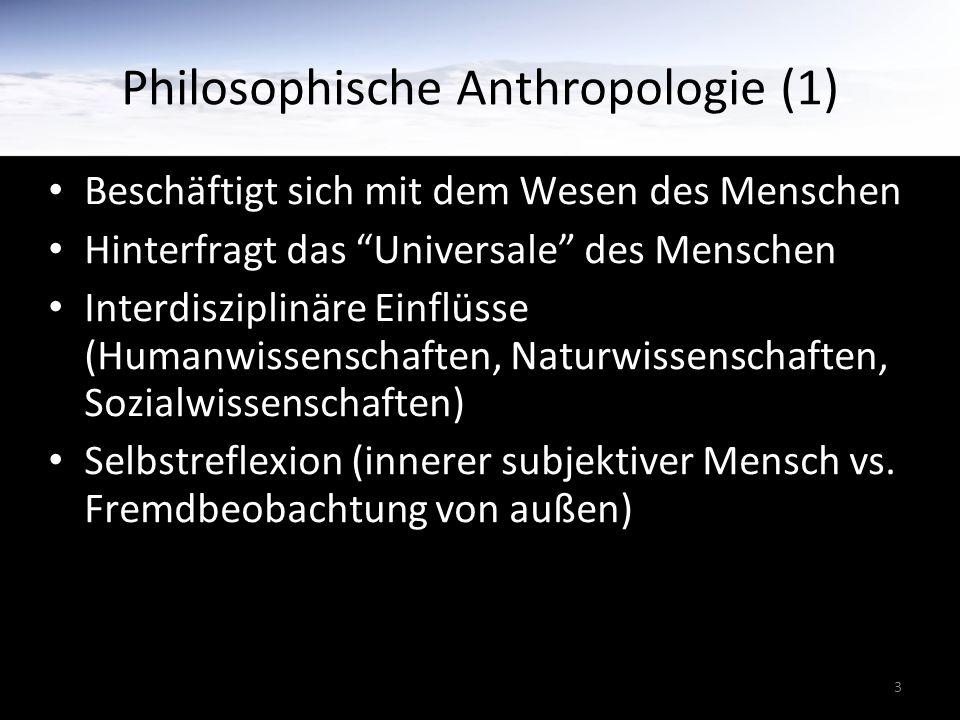 Philosophische Anthropologie (1)