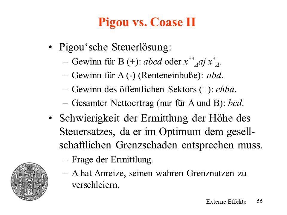 Pigou vs. Coase II Pigou'sche Steuerlösung: