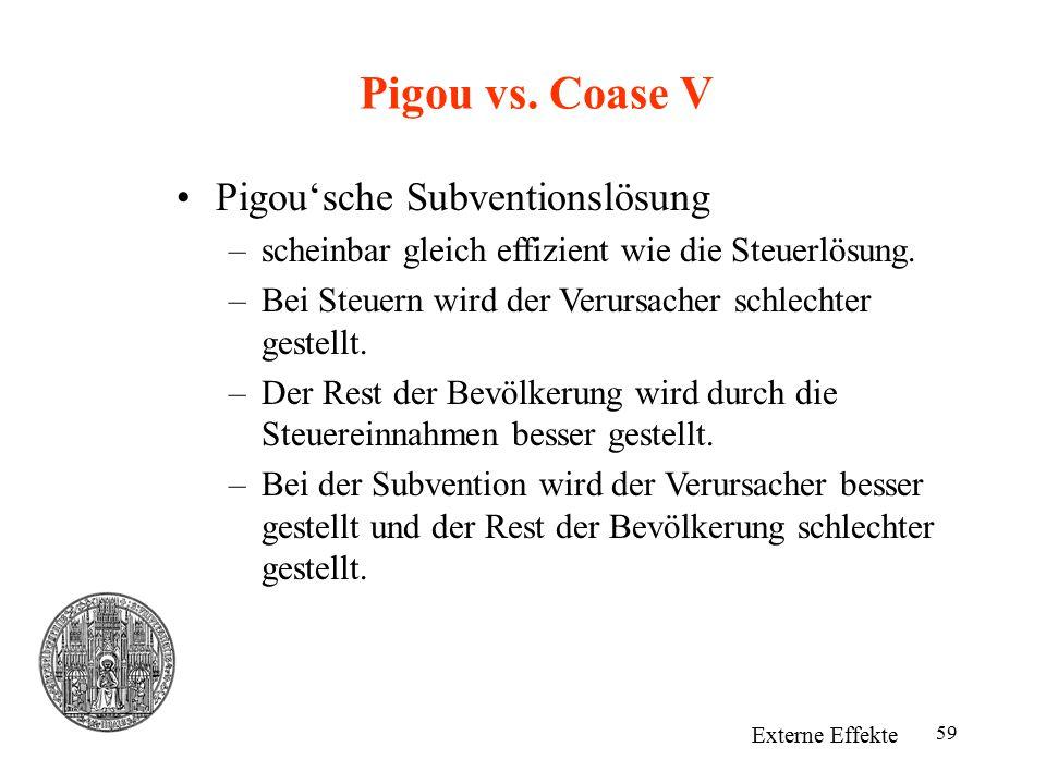 Pigou vs. Coase V Pigou'sche Subventionslösung