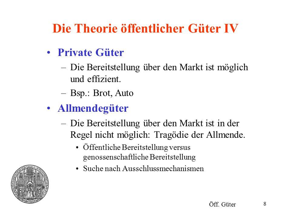 Die Theorie öffentlicher Güter IV