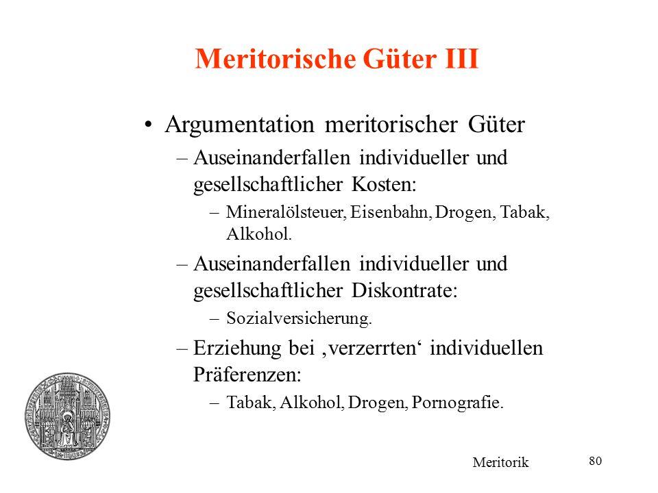 Meritorische Güter III