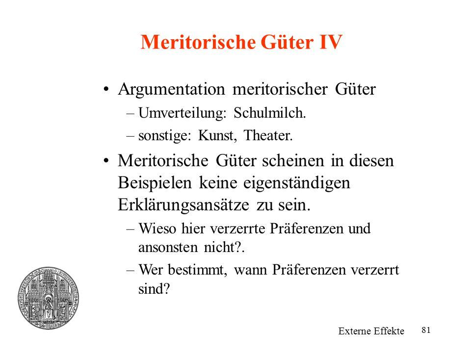 Meritorische Güter IV Argumentation meritorischer Güter