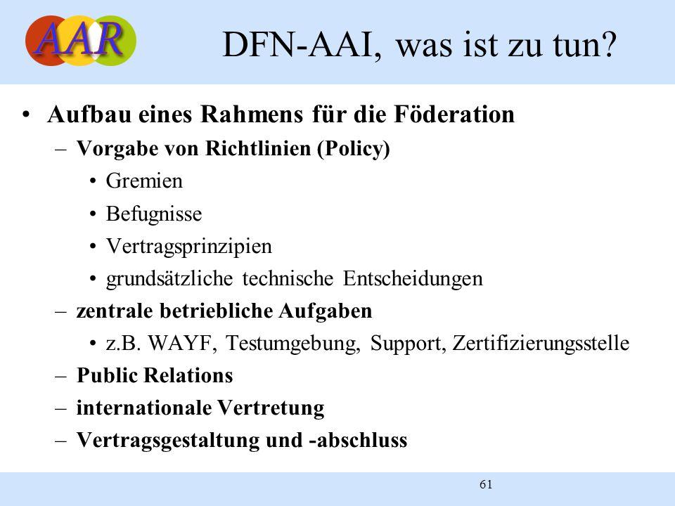 DFN-AAI, was ist zu tun Aufbau eines Rahmens für die Föderation