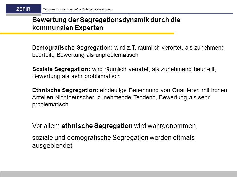 Bewertung der Segregationsdynamik durch die kommunalen Experten