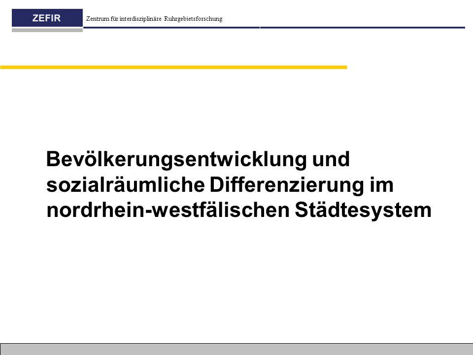 Bevölkerungsentwicklung und sozialräumliche Differenzierung im nordrhein-westfälischen Städtesystem