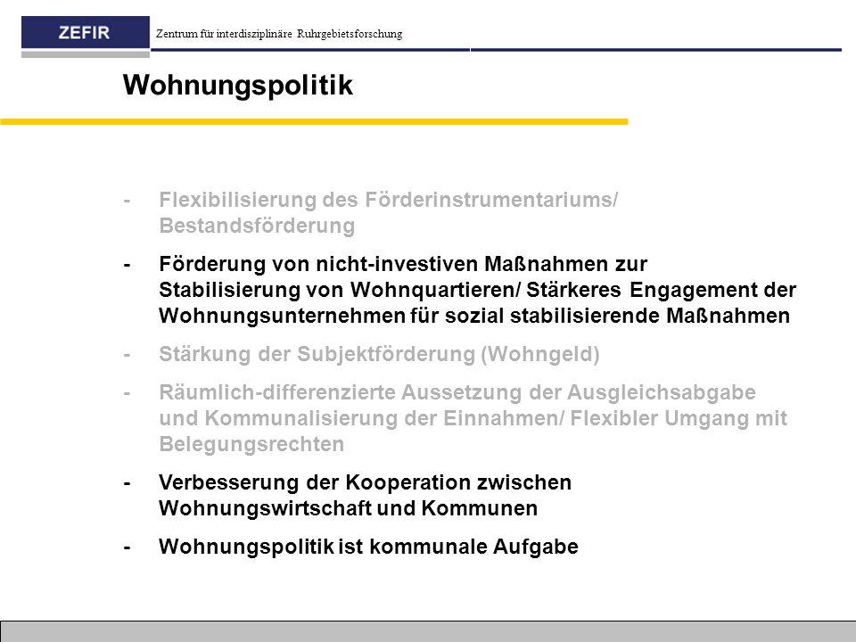 Wohnungspolitik - Flexibilisierung des Förderinstrumentariums/ Bestandsförderung.