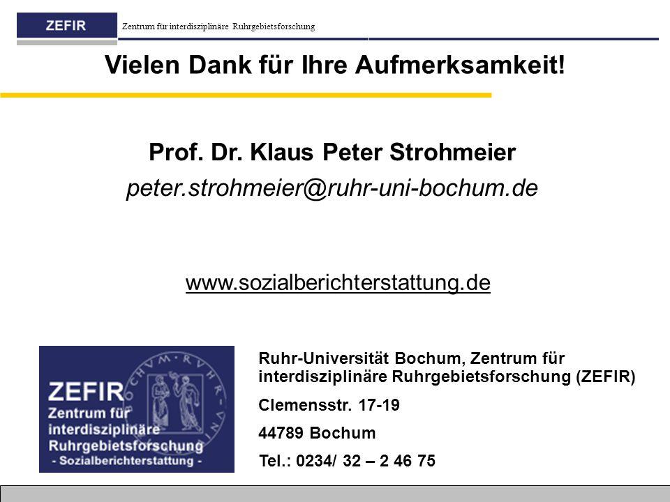 Vielen Dank für Ihre Aufmerksamkeit! Prof. Dr. Klaus Peter Strohmeier