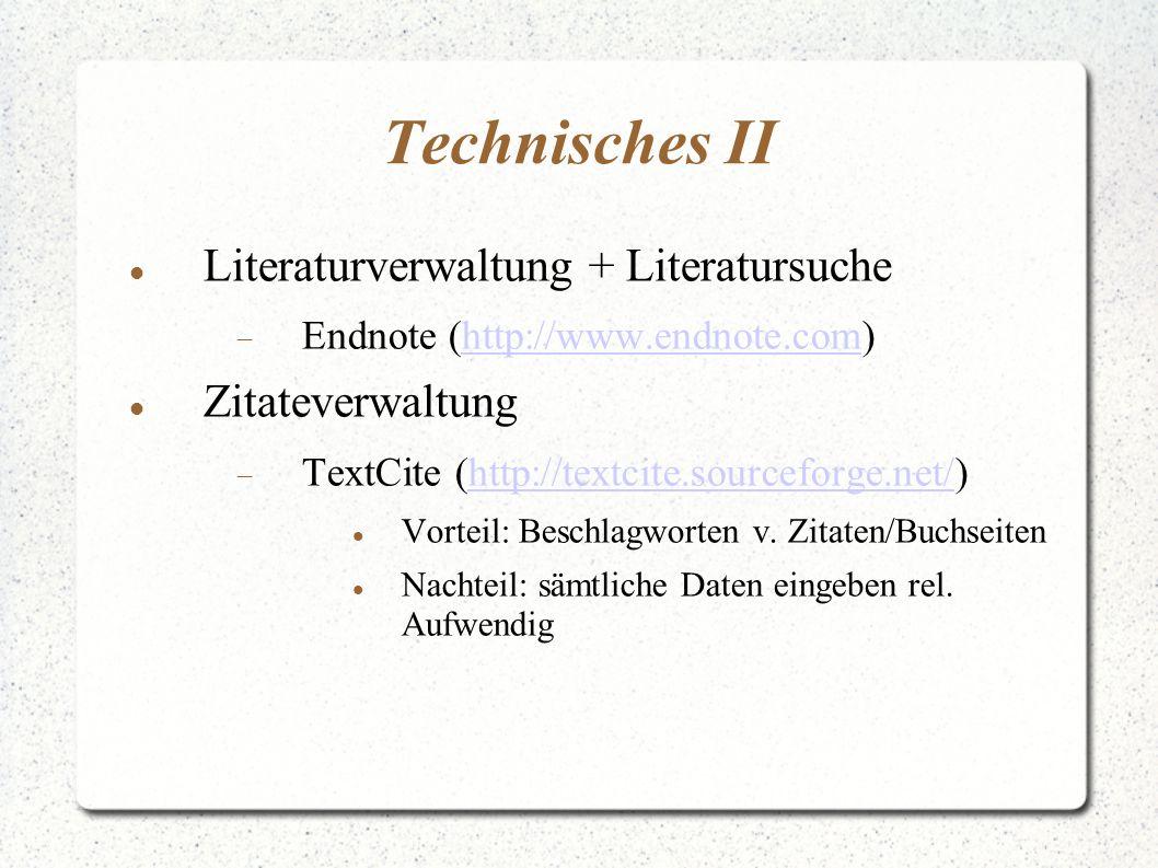 Technisches II Literaturverwaltung + Literatursuche Zitateverwaltung