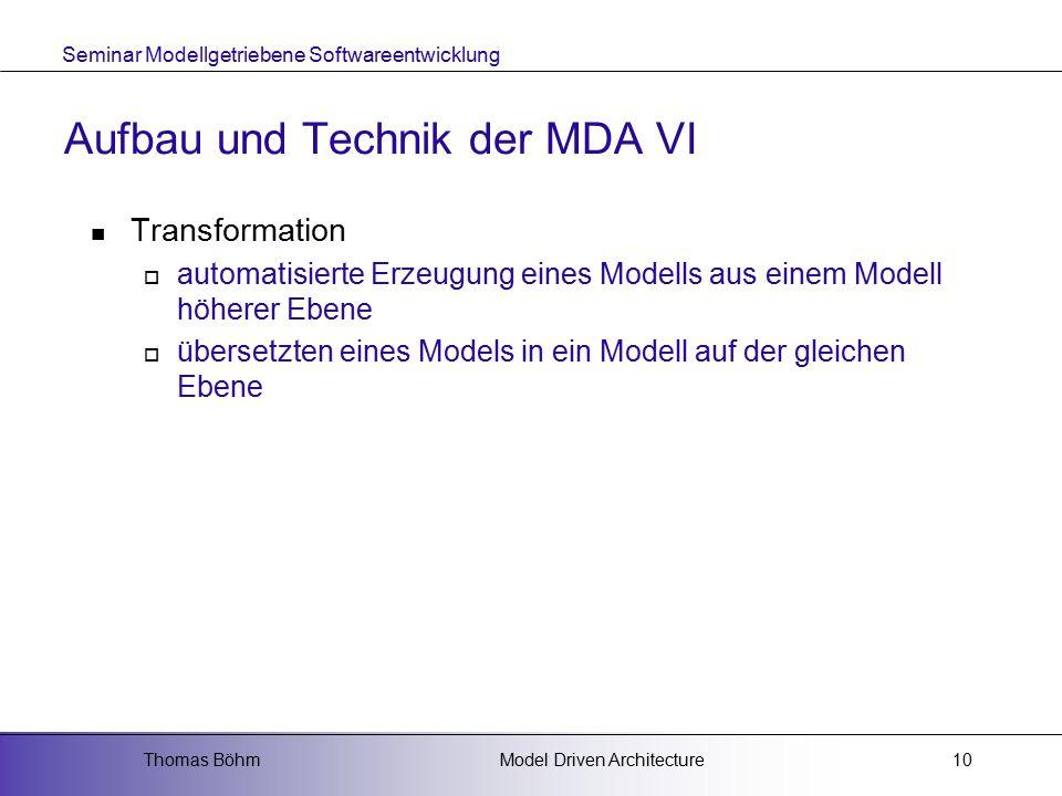 Aufbau und Technik der MDA VI
