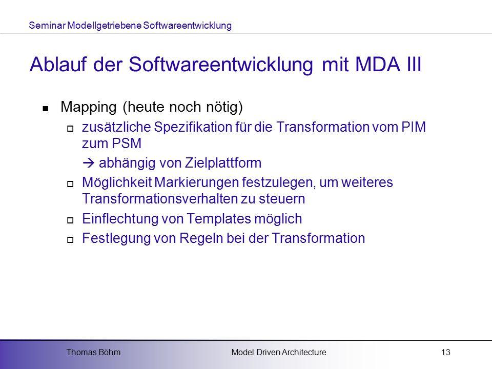 Ablauf der Softwareentwicklung mit MDA III