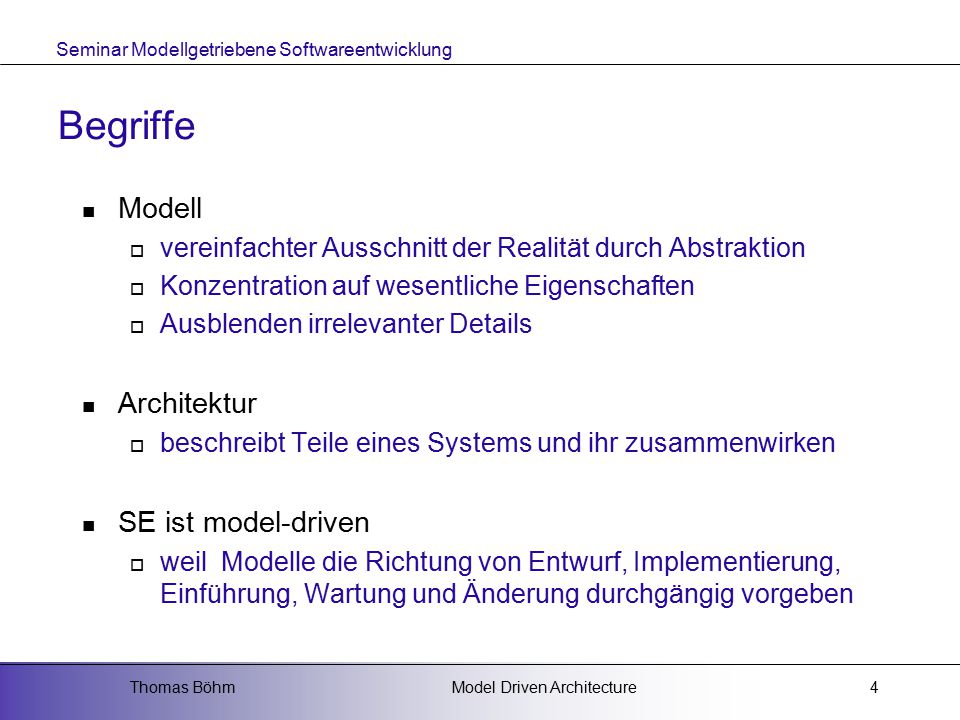 Begriffe Modell Architektur SE ist model-driven