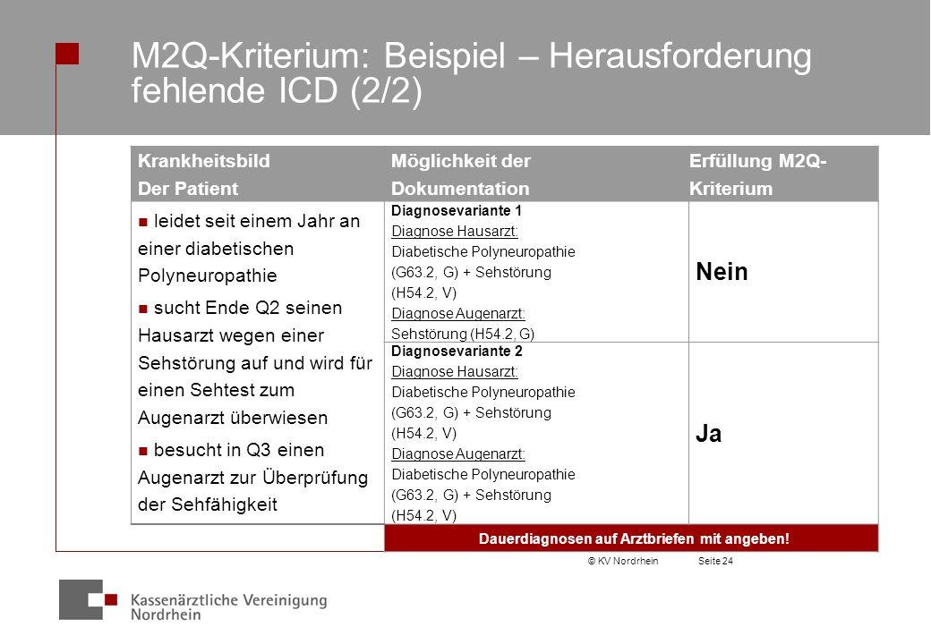 M2Q-Kriterium: Beispiel – Herausforderung fehlende ICD (2/2)