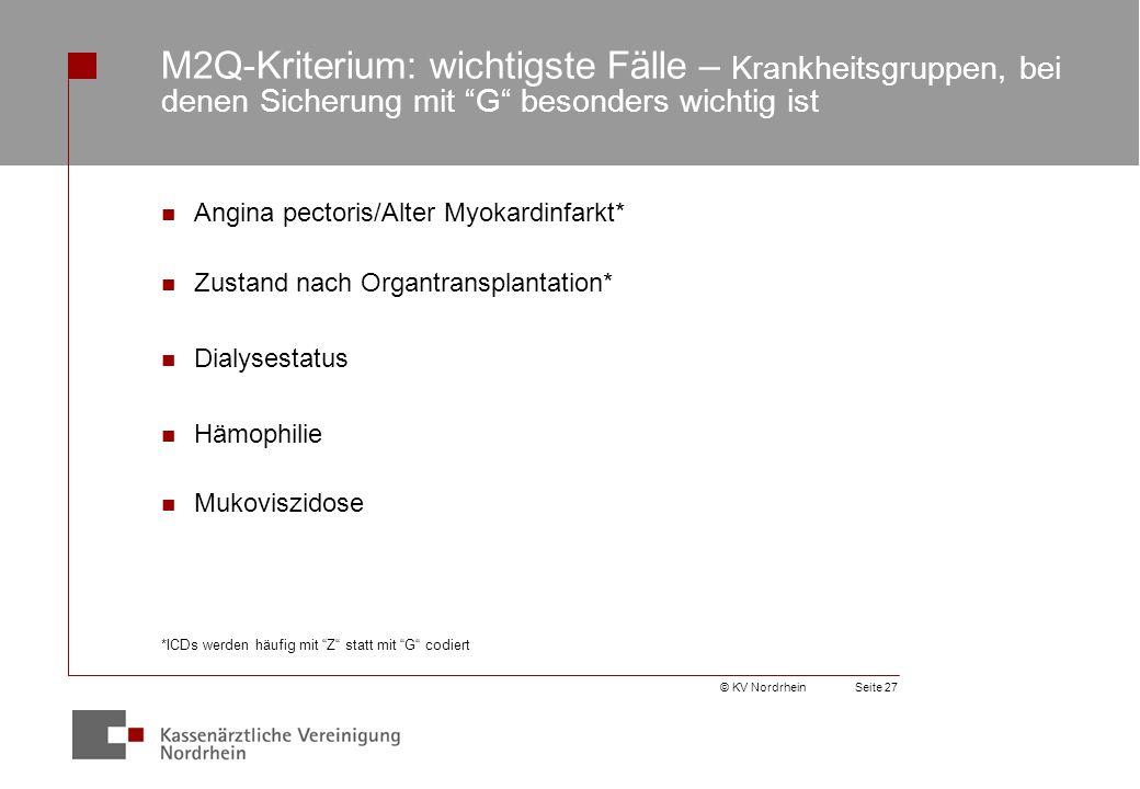 M2Q-Kriterium: wichtigste Fälle – Krankheitsgruppen, bei denen Sicherung mit G besonders wichtig ist
