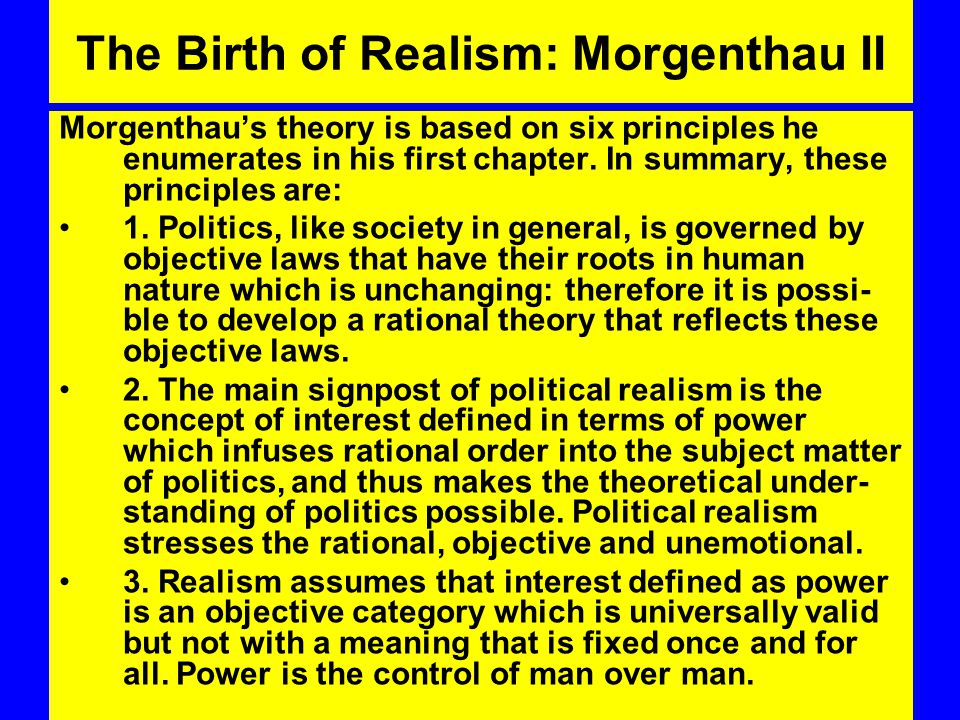 The Birth of Realism: Morgenthau II