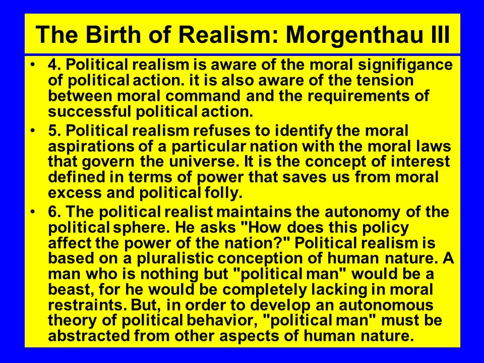 The Birth of Realism: Morgenthau III