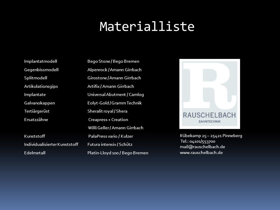 Materialliste Implantatmodell Bego Stone / Bego Bremen Gegenbissmodell