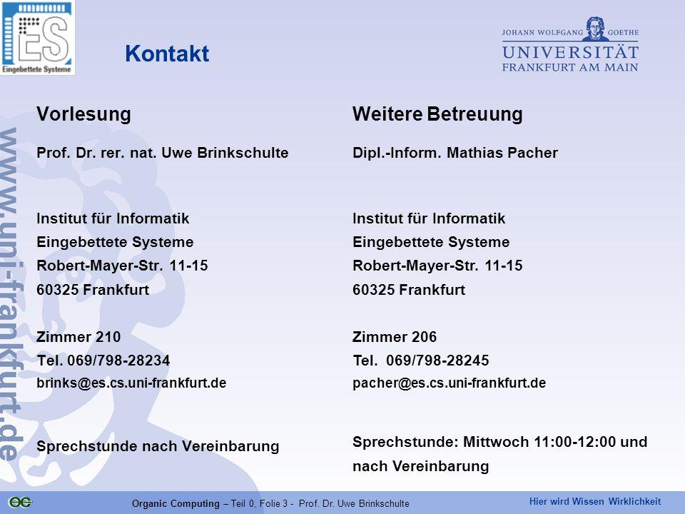 Organic Computing – Teil 0, Folie 3 - Prof. Dr. Uwe Brinkschulte