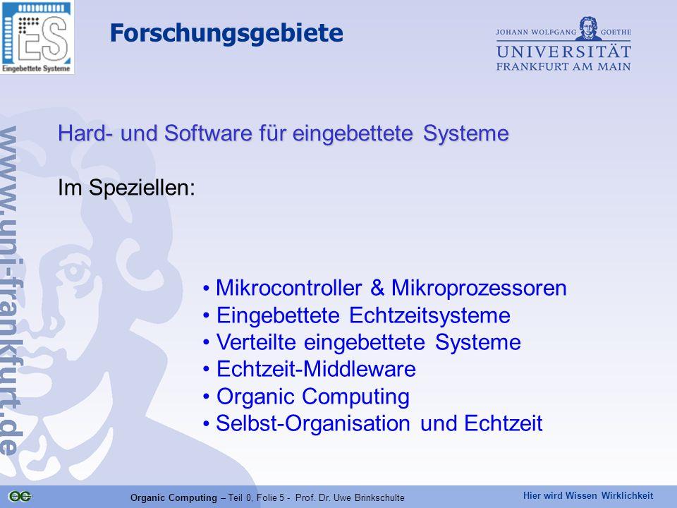Organic Computing – Teil 0, Folie 5 - Prof. Dr. Uwe Brinkschulte