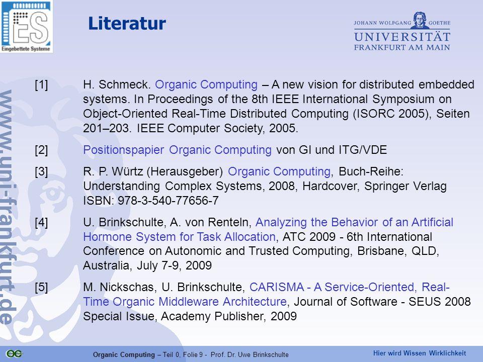 Organic Computing – Teil 0, Folie 9 - Prof. Dr. Uwe Brinkschulte