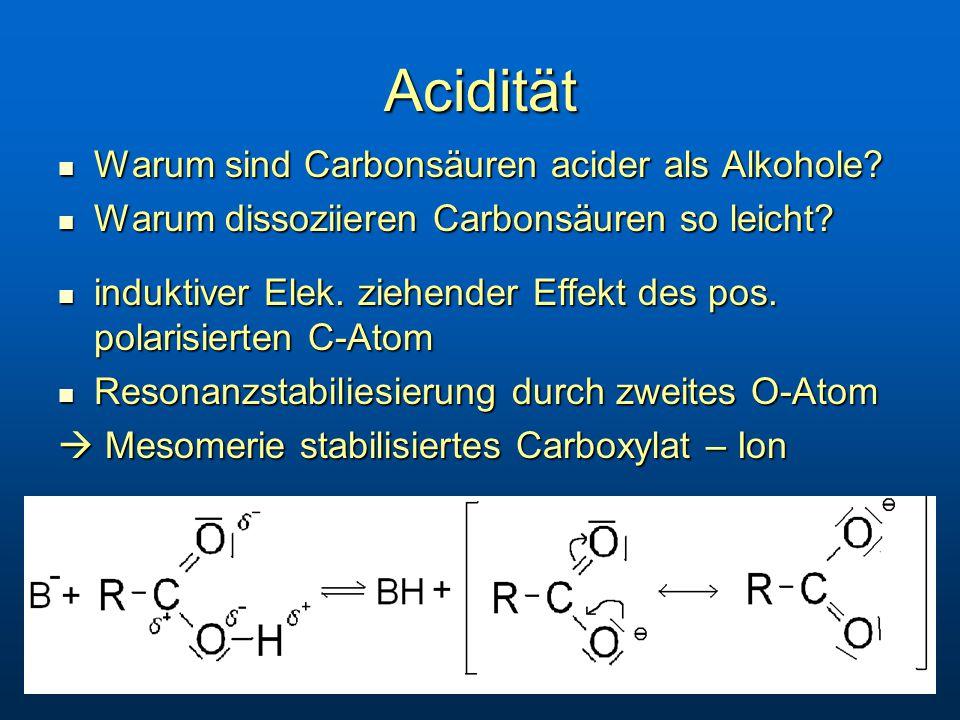 Acidität Warum sind Carbonsäuren acider als Alkohole