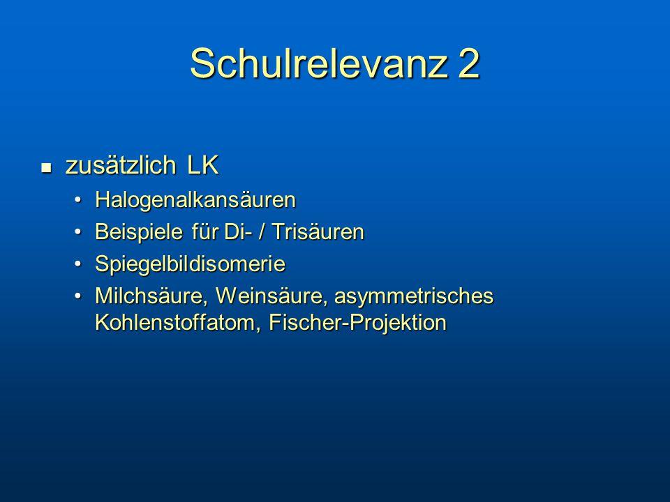 Schulrelevanz 2 zusätzlich LK Halogenalkansäuren