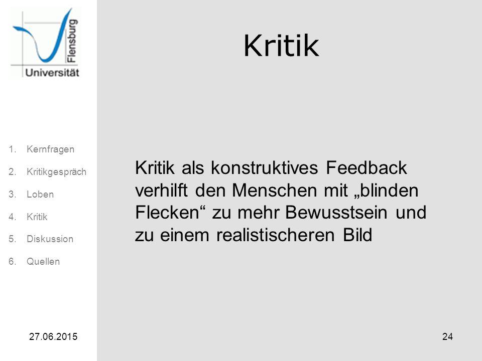 """Kritik Kritik als konstruktives Feedback verhilft den Menschen mit """"blinden Flecken zu mehr Bewusstsein und zu einem realistischeren Bild."""