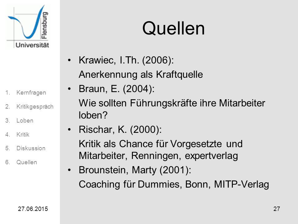 Quellen Krawiec, I.Th. (2006): Anerkennung als Kraftquelle