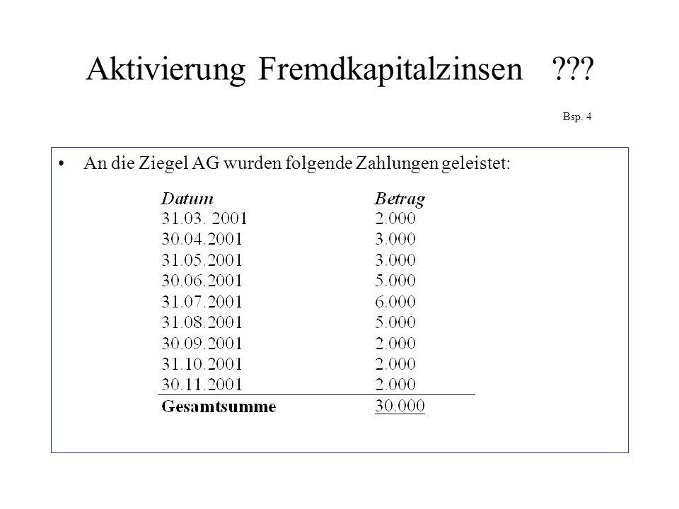 Aktivierung Fremdkapitalzinsen Bsp. 4