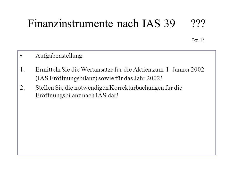 Finanzinstrumente nach IAS 39 Bsp. 12