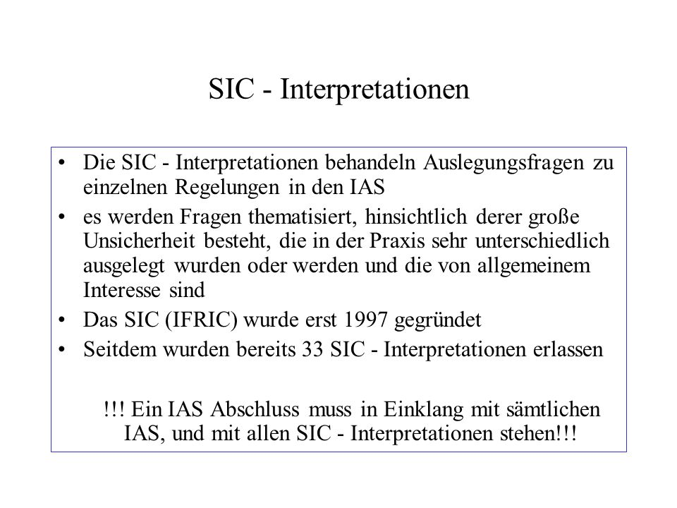 SIC - Interpretationen