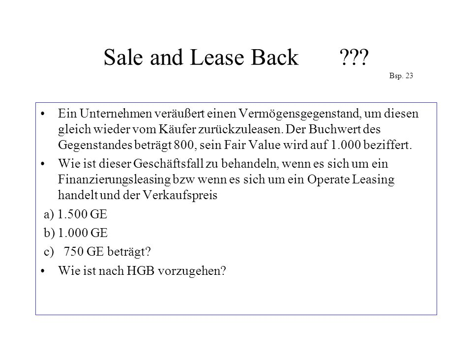 Sale and Lease Back Bsp. 23